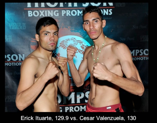 Super Featherweight prospect Erick Ituarte (7-0-1, 1 KO) of Santa Ana, CA faces the taller Cesar Valenzuela